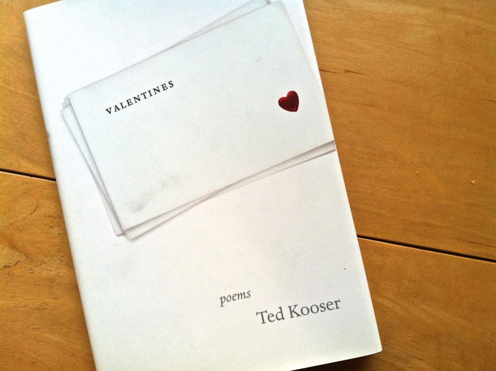 Ted Kooser's Valentine